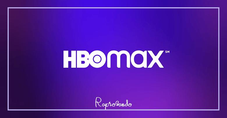 HBO MAX ANUNCIA DATA DE ESTREIA